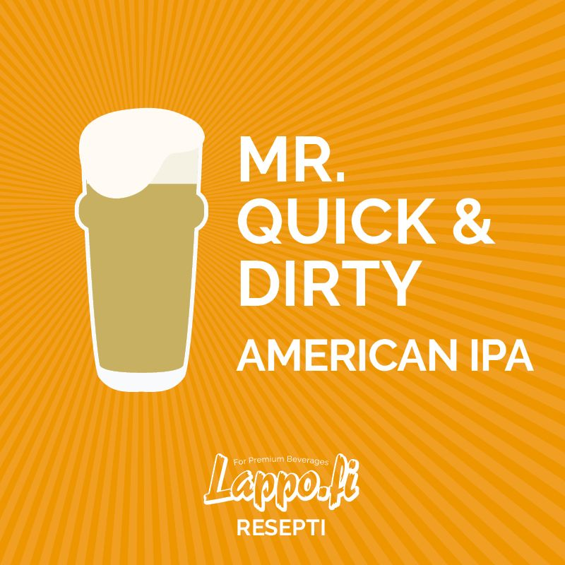 Mr. Quick & Dirty – American IPA
