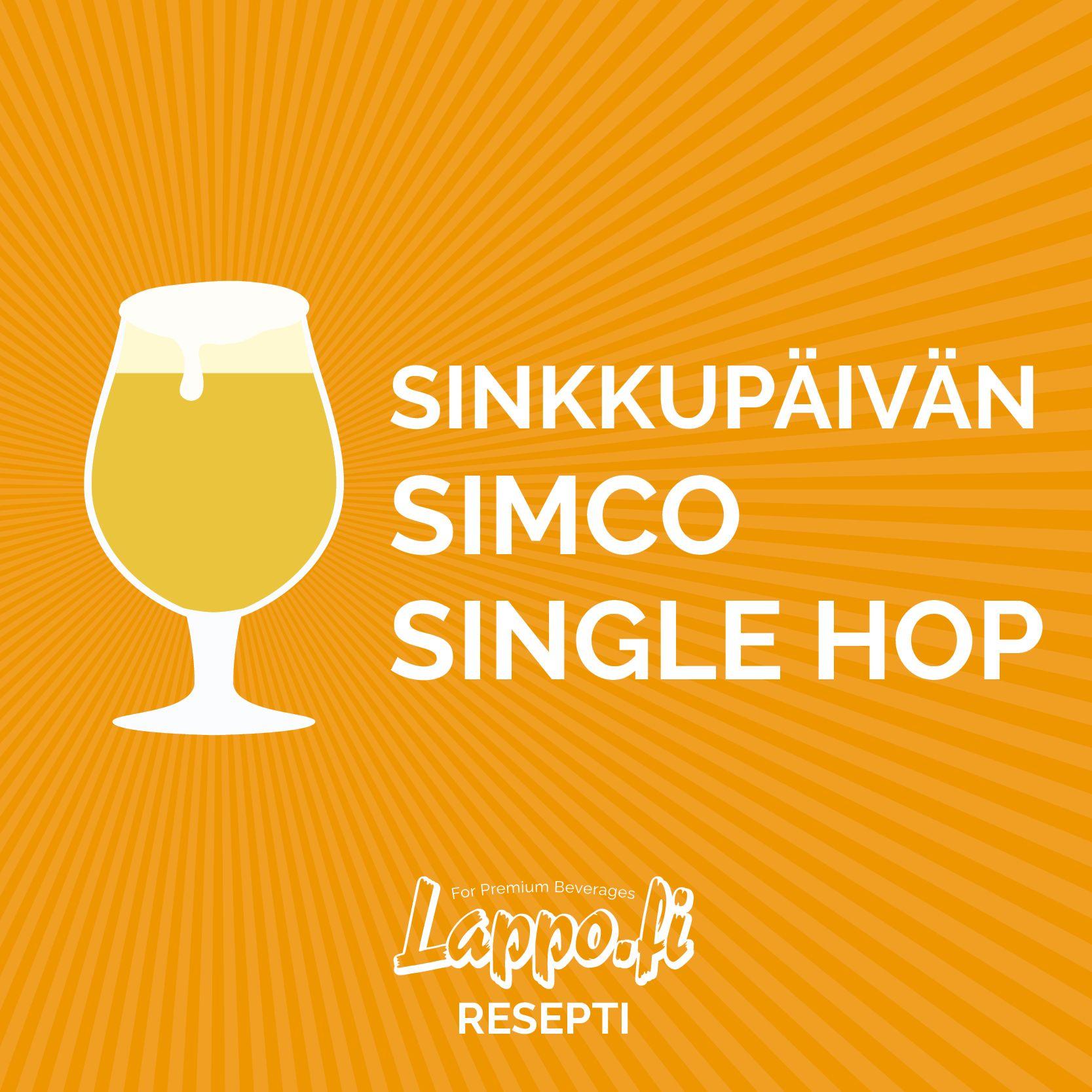 Sinkkupäivän Simco Single Hop